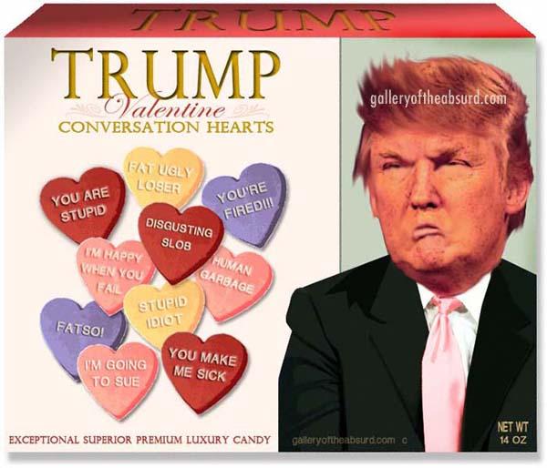 Gallery Of The Absurd Trump S Super Premium Valentine Hate Candy